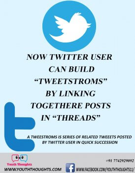 What is Tweetstroms how to threads together | youth Thoughts